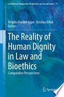 The Reality Of Human Dignity In Law And Bioethics