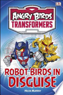 Angry Birds Transformers - Robot Birds in Disguise