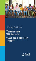 A Study Guide for Tennessee Williams's