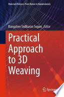 Practical Approach to 3D Weaving