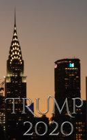 Trump 2020 Chrysler Building New York City Sir Michael Writing Drawing Journal
