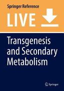 Transgenesis and Secondary Metabolism /.