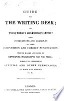 Guide for the Writing Desk  or  Young author s and secretary s friend  etc   The compiler s preface signed  T  A