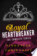 Royal Heartbreaker  The Complete Series