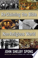 Re Claiming the Bible for a Non Religious World
