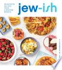 Jew-Ish: a Cookbook