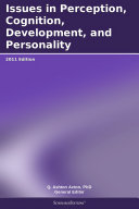 Pdf Issues in Perception, Cognition, Development, and Personality: 2011 Edition Telecharger
