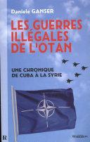 Pdf Les guerres illégales de l'OTAN : Une chronique de Cuba à la Syrie Telecharger
