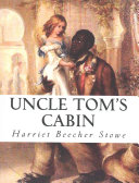 Uncle Tom s Cabin