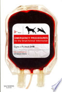 Emergency Procedures For The Small Animal Veterinarian3 Book PDF