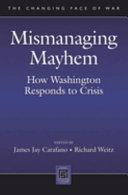 Mismanaging Mayhem