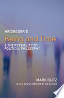 Heidegger s Being and Time and the Possibility of Political Philosophy