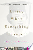 Living When Everything Changed Book