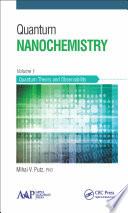 Quantum Nanochemistry  Volume One Book