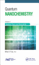 Quantum Nanochemistry, Volume One