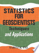 Statisttics for Geoscientists Techniques and Applications.