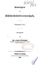 Anzeiger für literatur der bibliothekwissenschaft. Jahrgang 1840 [- 1850]