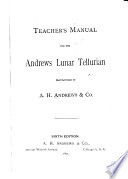 Teacher s Manual for the Andrews Lunar Tellurian Book