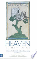 Heaven, A History, Second Edition by Colleen McDannell,Bernhard Lang PDF