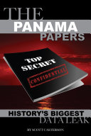 The Panama Papers: History's Biggest Data Leak