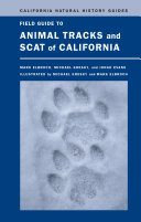 Field Guide to Animal Tracks and Scat of California Book