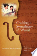 Crafting a Symphony in Wood