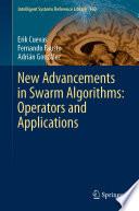 New Advancements in Swarm Algorithms  Operators and Applications Book