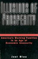 Illusions of Prosperity
