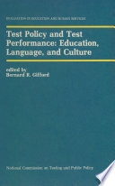 Test Policy And Test Performance Education Language And Culture