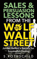 Sales   Persuasion Lessons from the Wolf of Wall Street Book