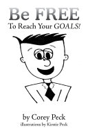 Be Free to Reach Your Goals