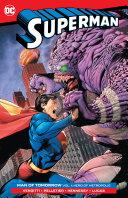 Superman  Man of Tomorrow Vol  1  Hero of Metropolis