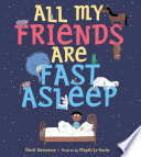 All My Friends Are Fast Asleep David Weinstone Cover