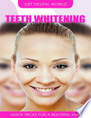Teeth Whitening Quick Tricks For A Beautiful Smile Book