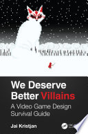 We Deserve Better Villains