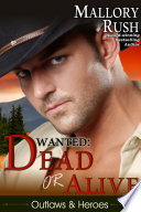 Dead or Alive  Outlaws and Heroes  Book 2