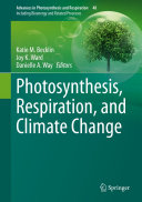 Photosynthesis  Respiration  and Climate Change