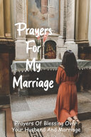 Prayers For My Marriage
