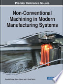 Non Conventional Machining in Modern Manufacturing Systems