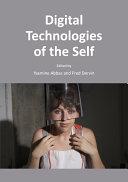 Digital Technologies of the Self