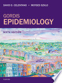 """Gordis Epidemiology"" by David D. Celentano, Johns Hopkins School of Public Health Moyses Szklo, MD, Moyses Szklo"