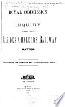 Inquiry Into the Baie Des Chaleurs Railway Matter