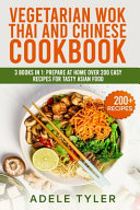 Vegetarian Wok Thai And Chinese Cookbook