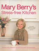 Mary Berry s Stress free Kitchen