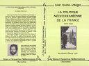 Pdf La politique méditerranéenne de la France : 1870-1923 Telecharger