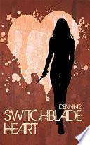 Switchblade Heart