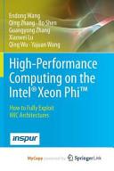 High Performance Computing on the Intel r  Xeon Phi