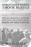 World War II Women 3 Book Bundle