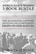 World War II Women 3-Book Bundle