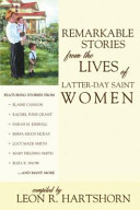 Remarkable Stories from the Lives of Latter-Day Saint Women